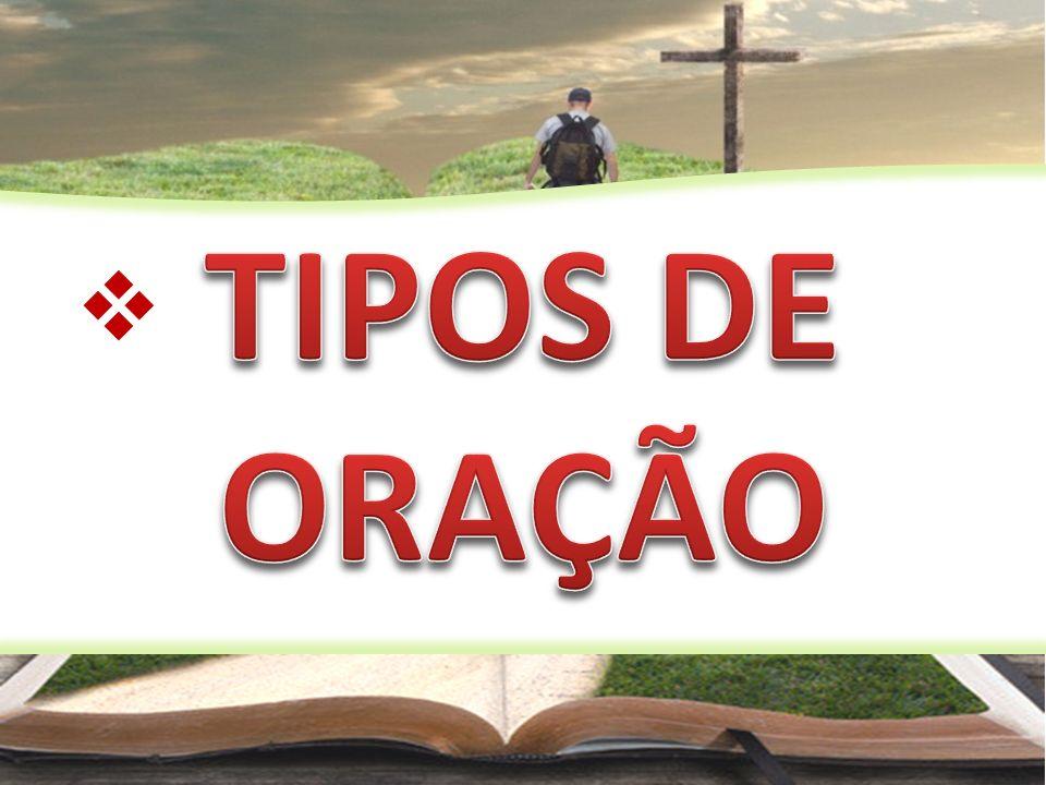 TIPOS DE ORAÇÃO