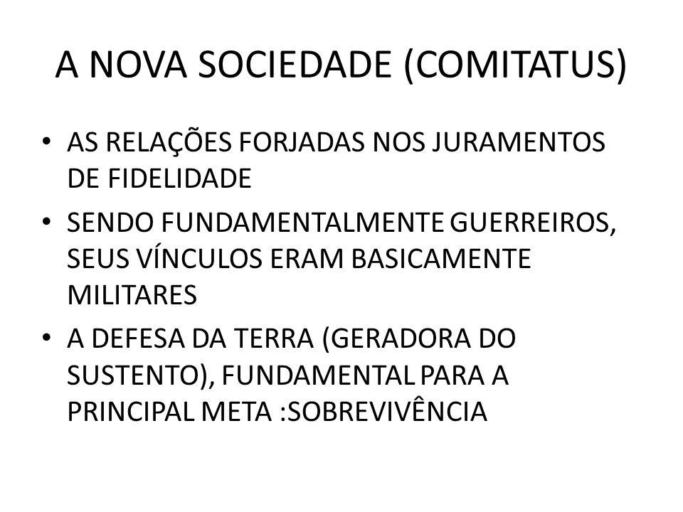 A NOVA SOCIEDADE (COMITATUS)