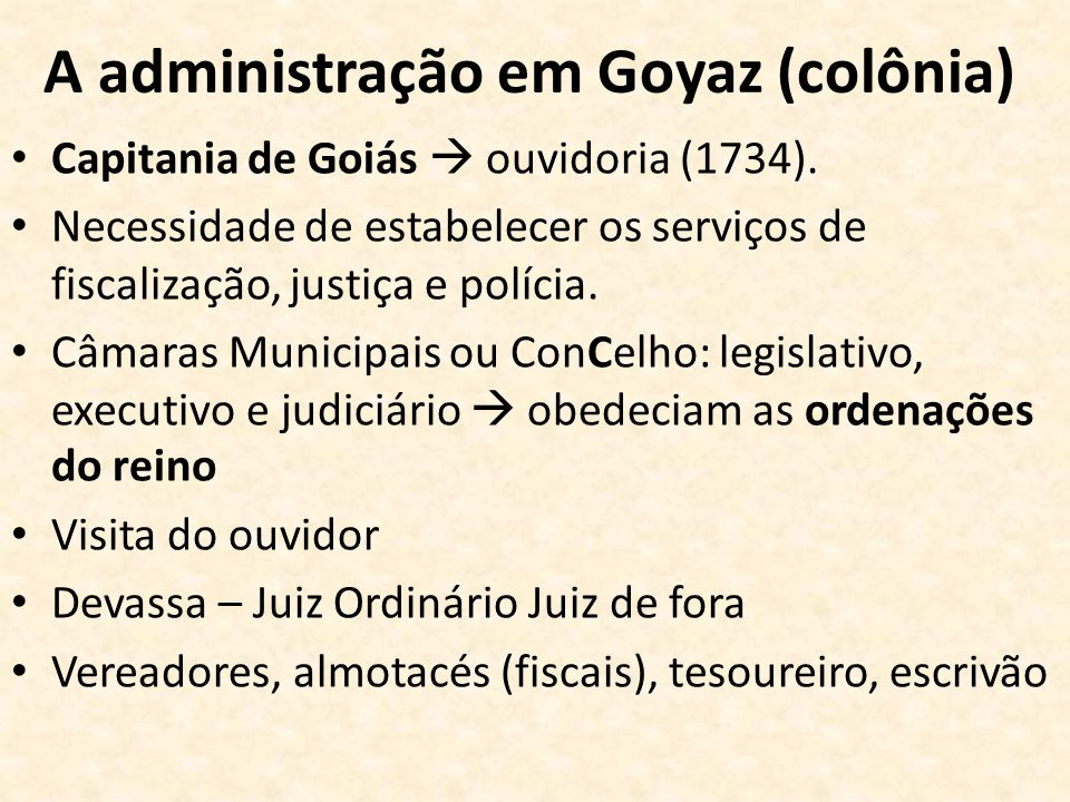 A administração em Goyaz (colônia)