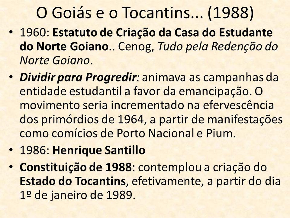 O Goiás e o Tocantins... (1988) 1960: Estatuto de Criação da Casa do Estudante do Norte Goiano.. Cenog, Tudo pela Redenção do Norte Goiano.