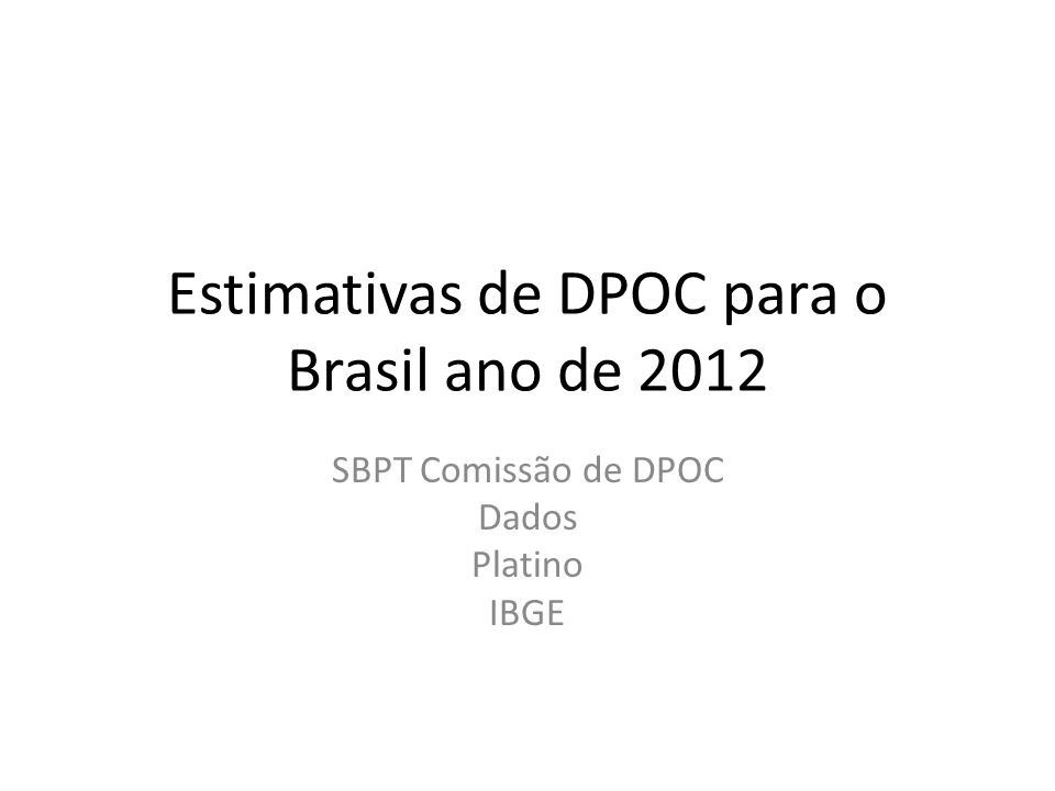 Estimativas de DPOC para o Brasil ano de 2012