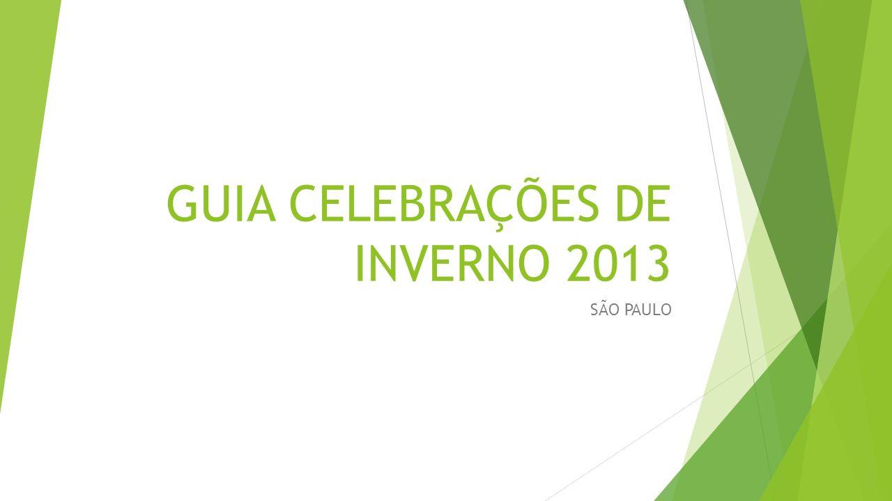 GUIA CELEBRAÇÕES DE INVERNO 2013