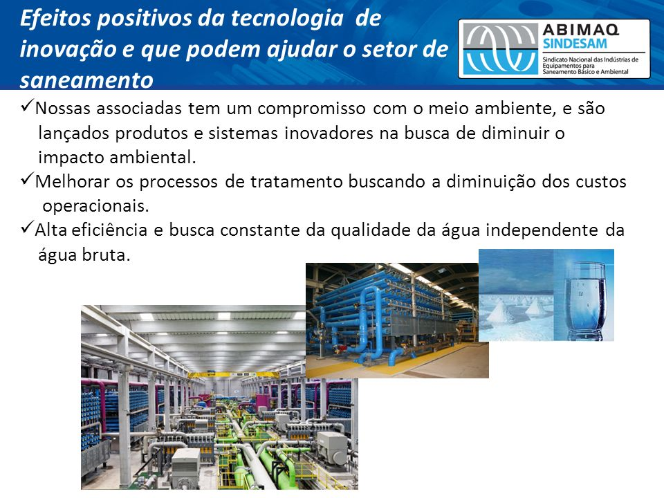Efeitos positivos da tecnologia de inovação e que podem ajudar o setor de saneamento