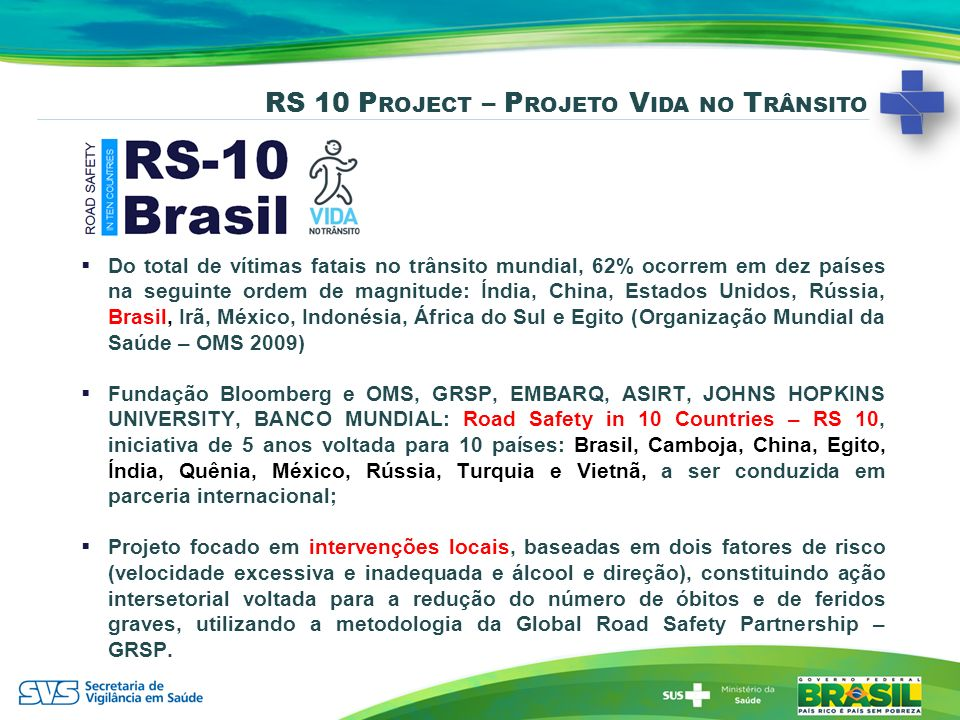 RS 10 Project – Projeto Vida no Trânsito