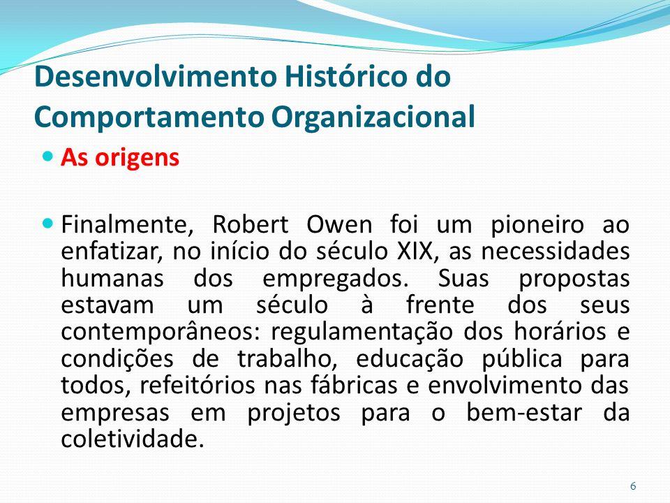Desenvolvimento Histórico do Comportamento Organizacional