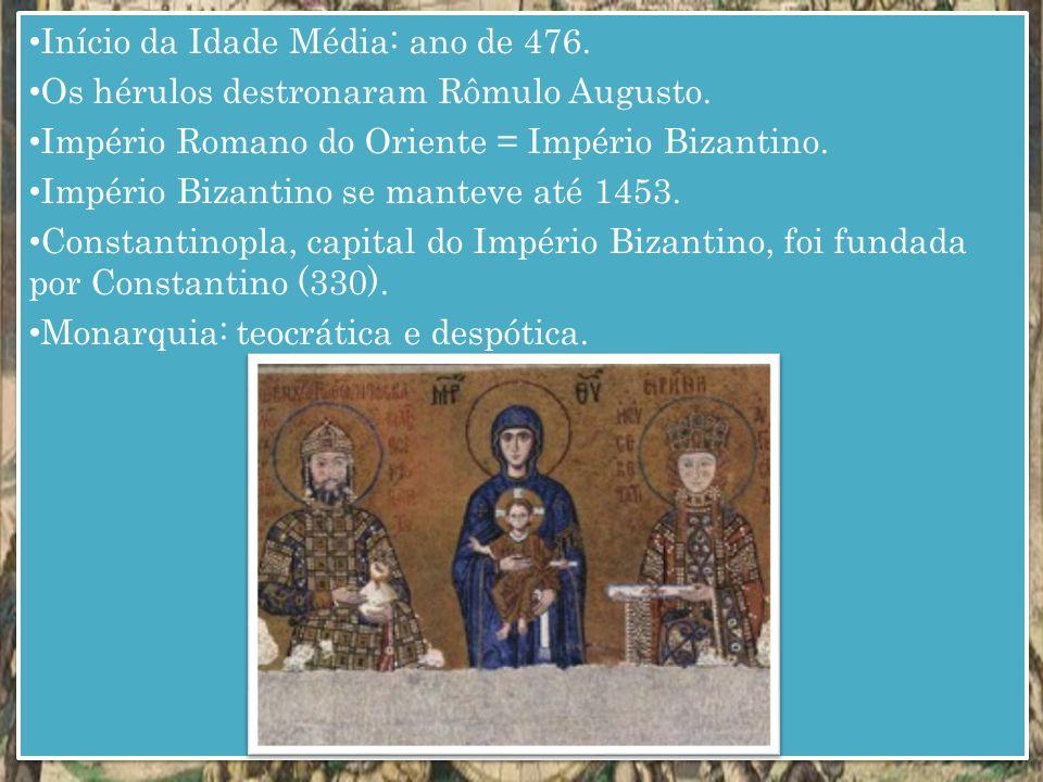 Início da Idade Média: ano de 476.
