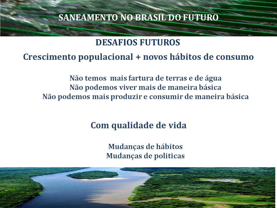 SANEAMENTO NO BRASIL DO FUTURO