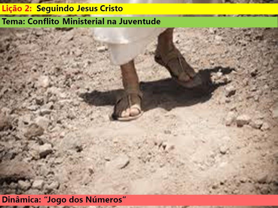 Lição 2: Seguindo Jesus Cristo