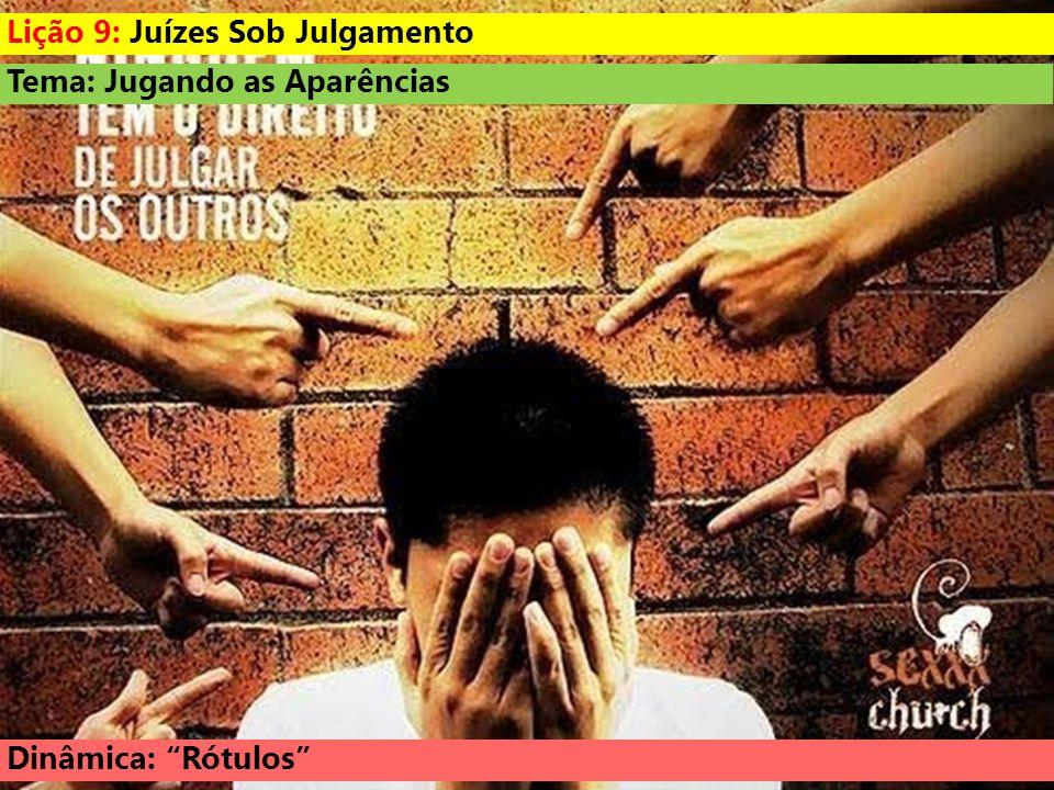 Lição 9: Juízes Sob Julgamento