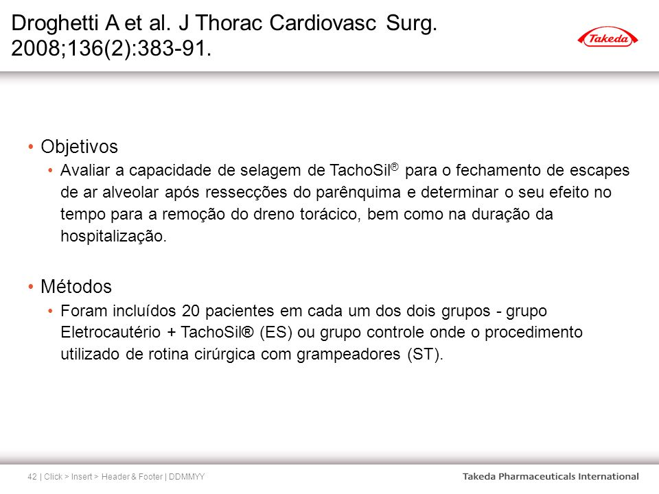 Droghetti A et al. J Thorac Cardiovasc Surg. 2008;136(2):383-91.