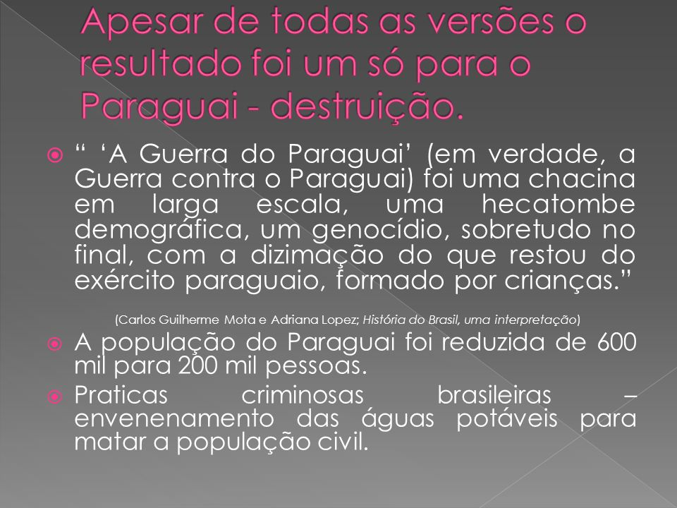 Apesar de todas as versões o resultado foi um só para o Paraguai - destruição.