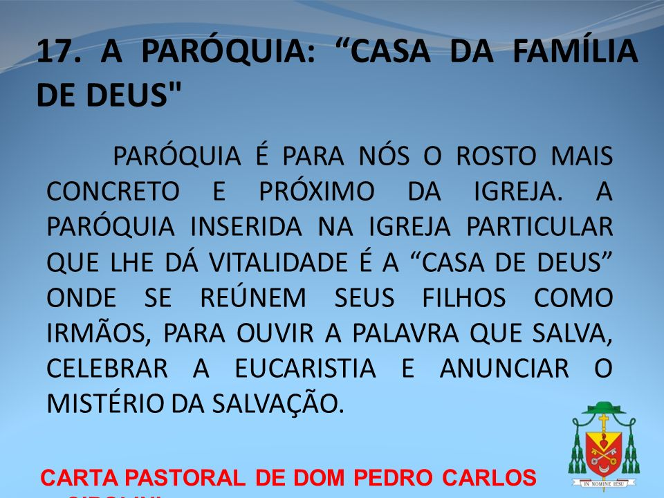 17. A PARÓQUIA: CASA DA FAMÍLIA DE DEUS