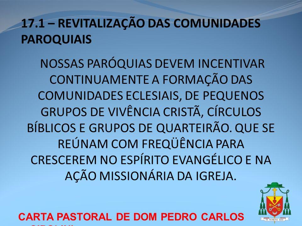 17.1 – REVITALIZAÇÃO DAS COMUNIDADES PAROQUIAIS