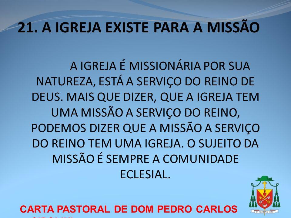 21. A IGREJA EXISTE PARA A MISSÃO