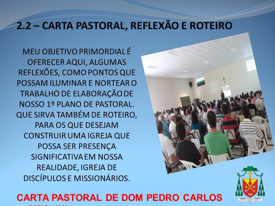 2.2 – CARTA PASTORAL, REFLEXÃO E ROTEIRO