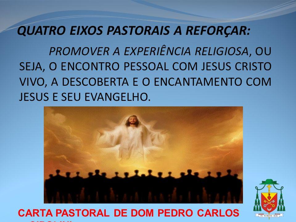 QUATRO EIXOS PASTORAIS A REFORÇAR: