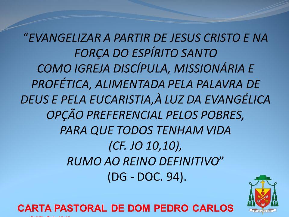EVANGELIZAR A PARTIR DE JESUS CRISTO E NA FORÇA DO ESPÍRITO SANTO