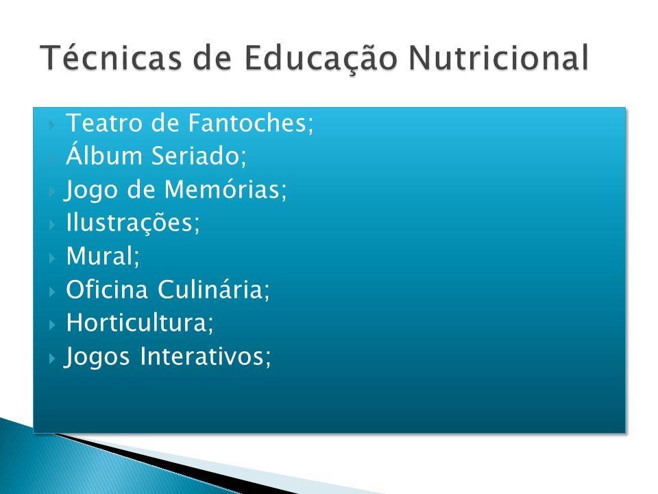 Técnicas de Educação Nutricional