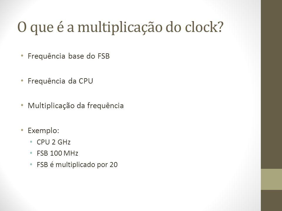 O que é a multiplicação do clock