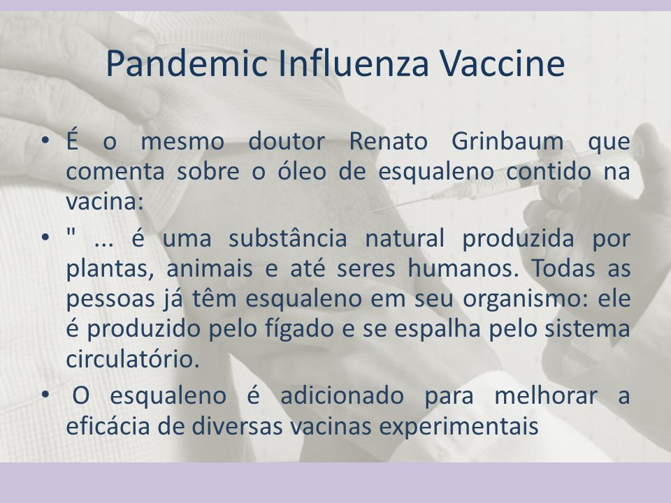 Pandemic Influenza Vaccine