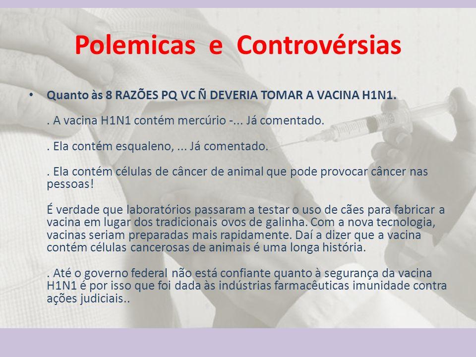 Polemicas e Controvérsias