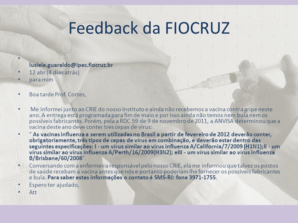 Feedback da FIOCRUZ lusiele.guaraldo@ipec.fiocruz.br
