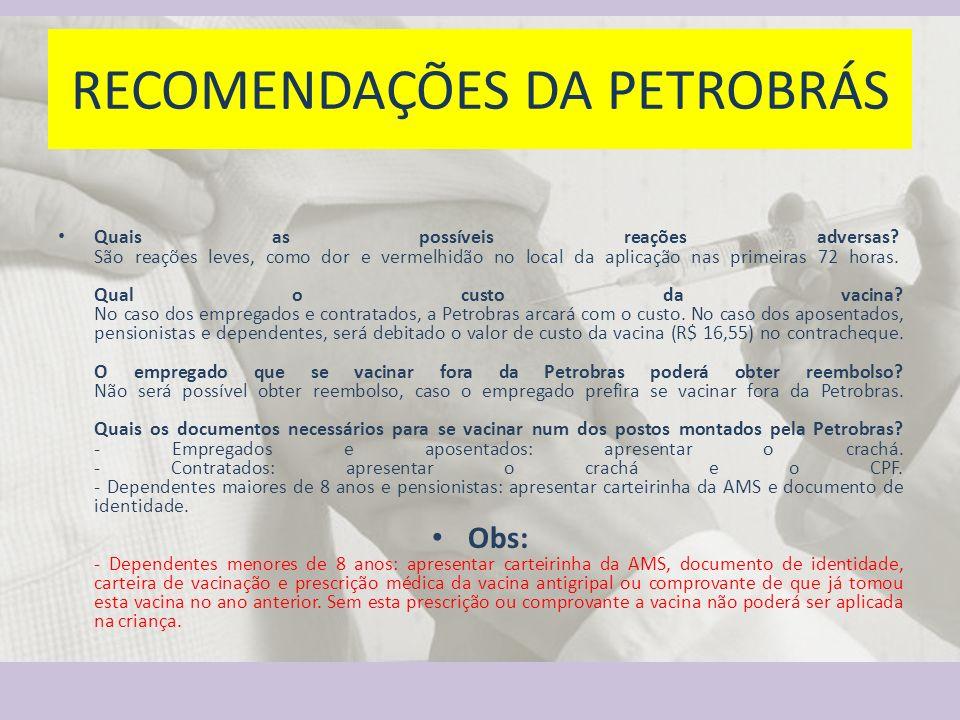 RECOMENDAÇÕES DA PETROBRÁS
