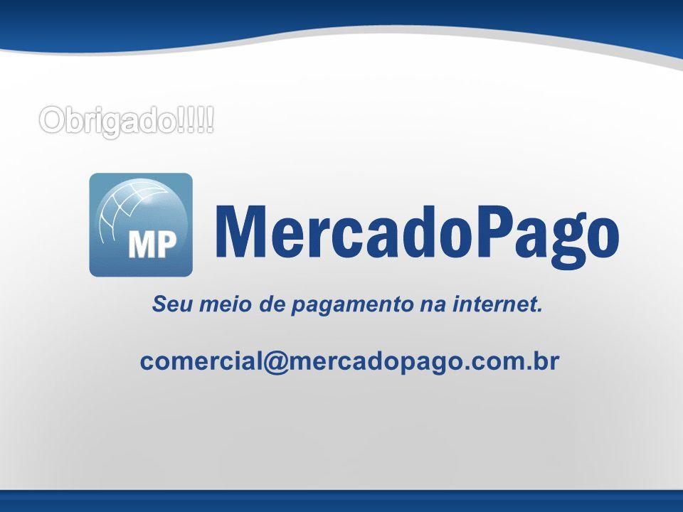 Obrigado!!!! comercial@mercadopago.com.br