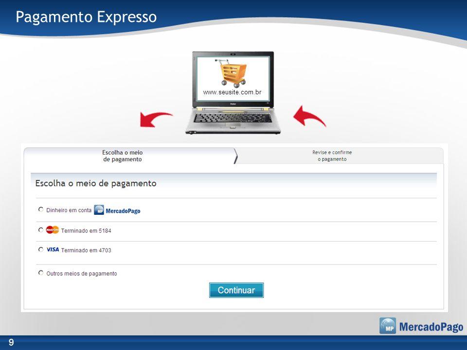 Pagamento Expresso www.seusite.com.br 9