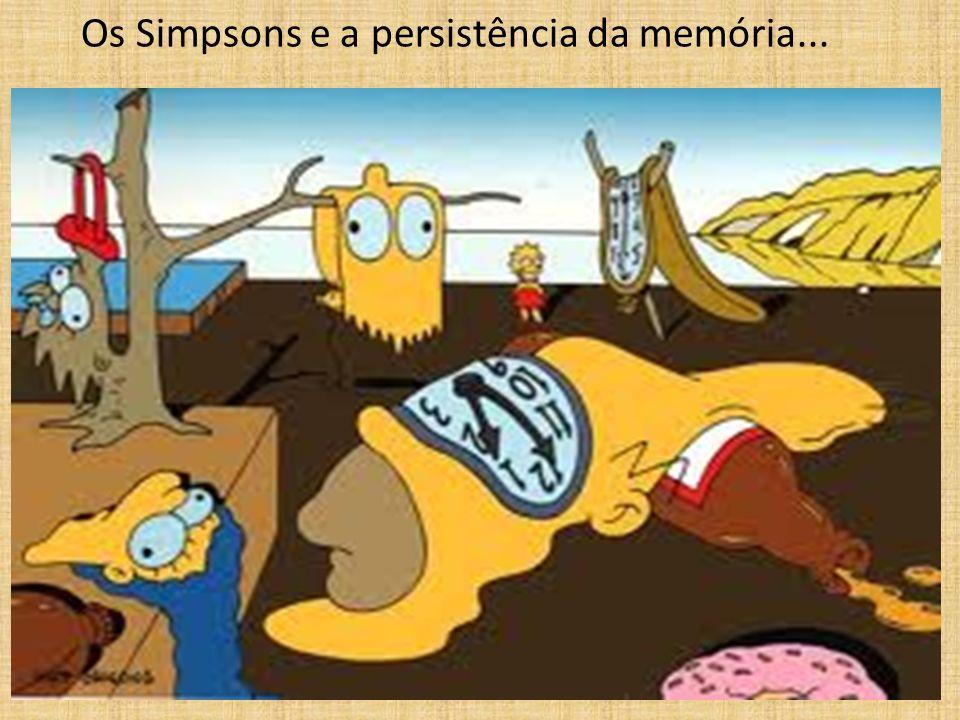 Os Simpsons e a persistência da memória...