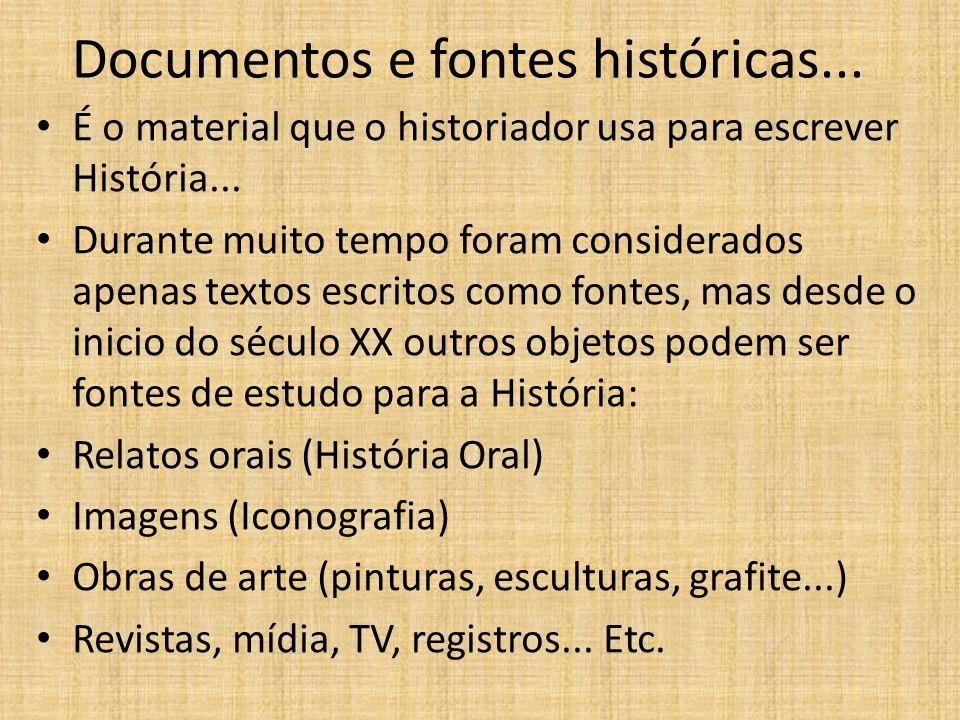 Documentos e fontes históricas...
