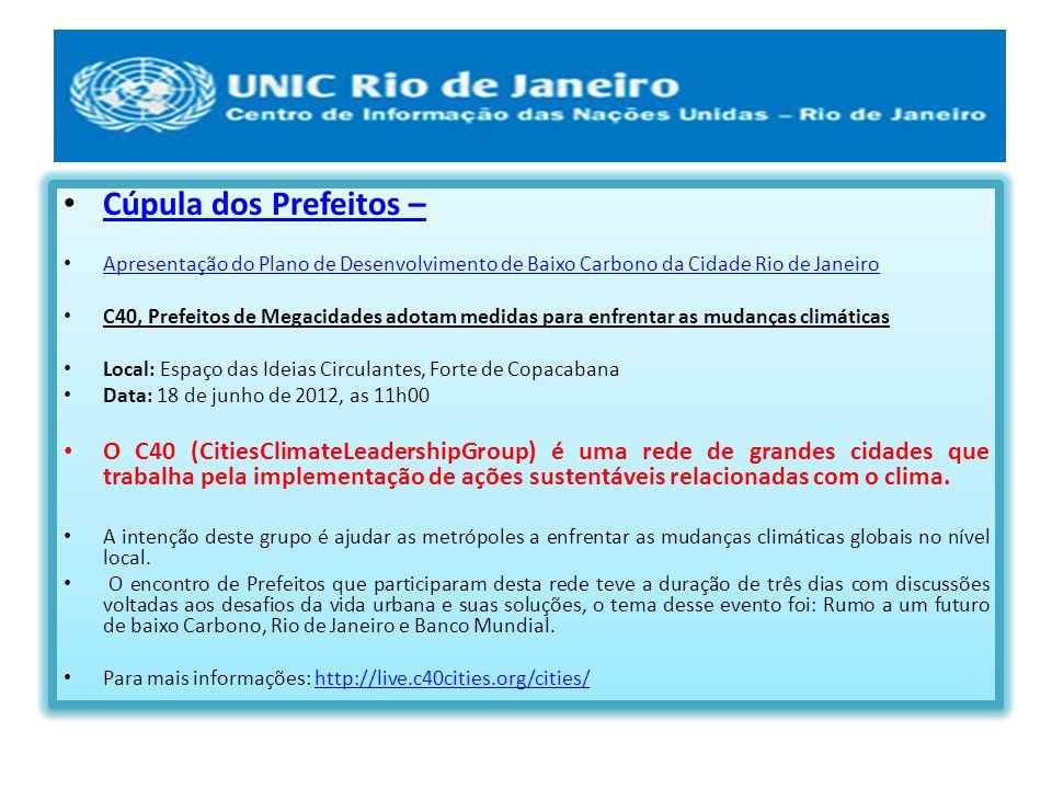 Cúpula dos Prefeitos – Apresentação do Plano de Desenvolvimento de Baixo Carbono da Cidade Rio de Janeiro.