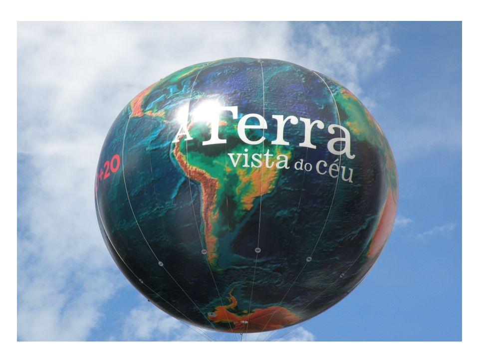 Esfera lançada na Exposição na Cinelândia –Centro do Rio – Junho de 2012 Exposição de Fotos da RIO +20