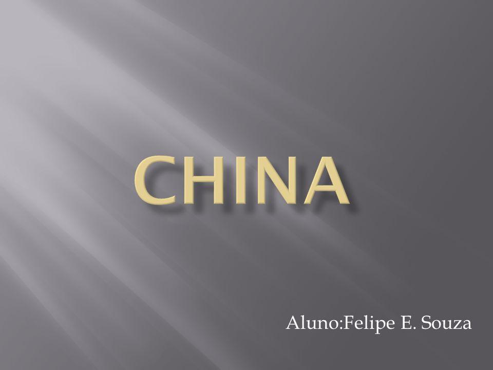 CHINA Aluno:Felipe E. Souza