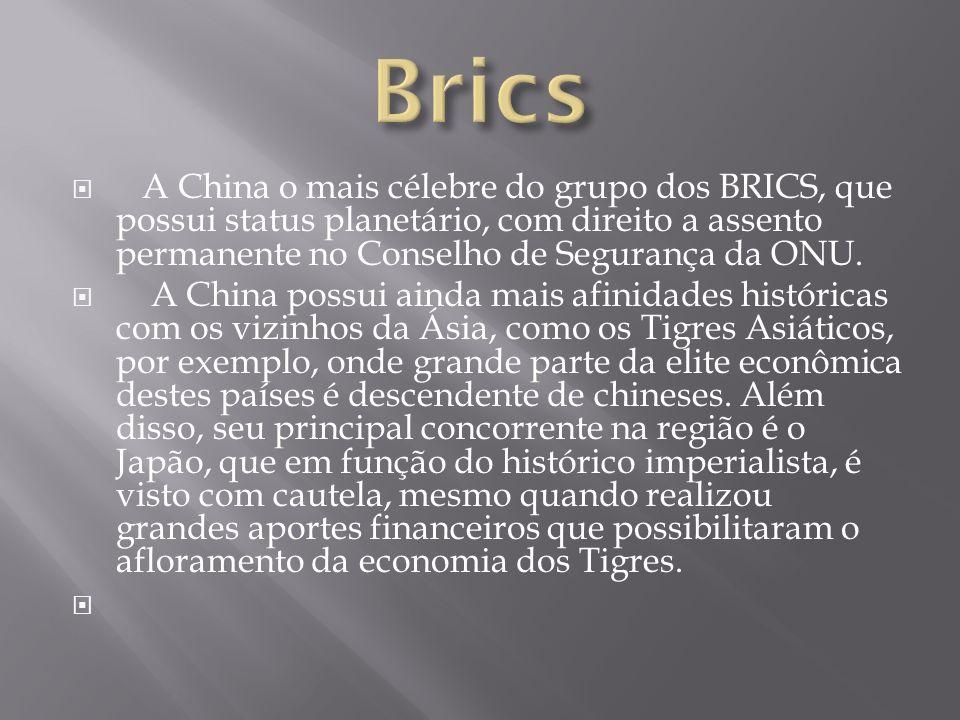Brics A China o mais célebre do grupo dos BRICS, que possui status planetário, com direito a assento permanente no Conselho de Segurança da ONU.