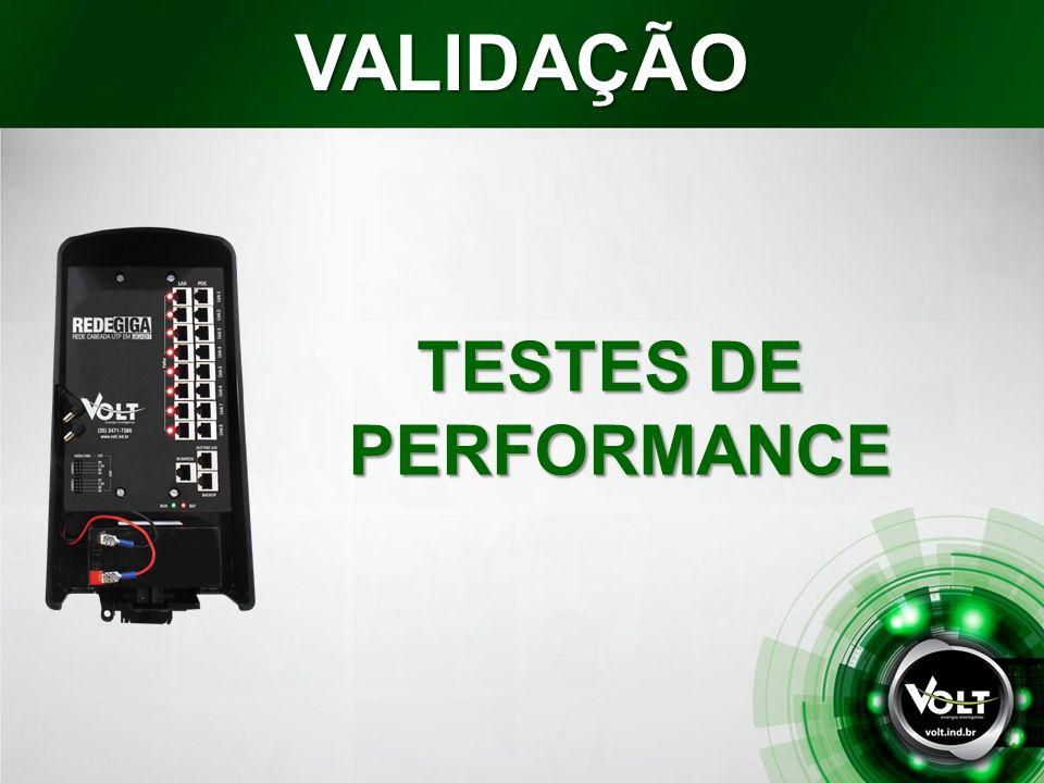 VALIDAÇÃO TESTES DE PERFORMANCE