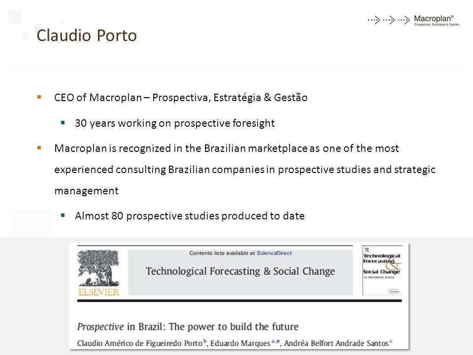 Claudio Porto CEO of Macroplan – Prospectiva, Estratégia & Gestão
