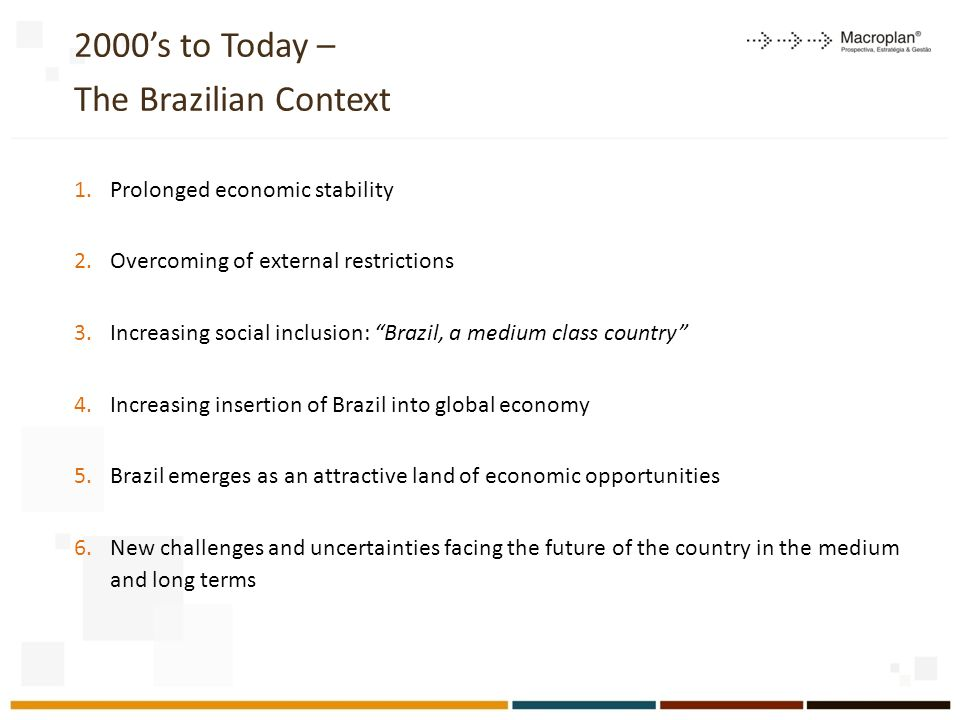 2000's to Today – The Brazilian Context