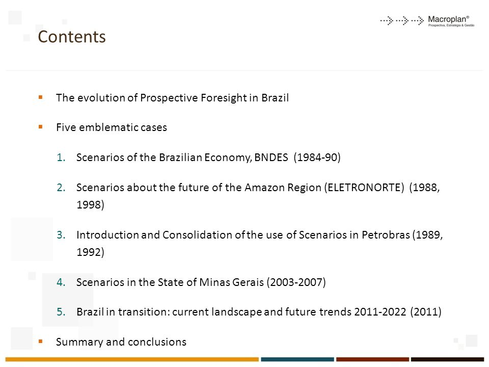 Contents The evolution of Prospective Foresight in Brazil
