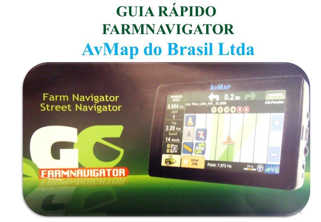 GUIA RÁPIDO FARMNAVIGATOR AvMap do Brasil Ltda