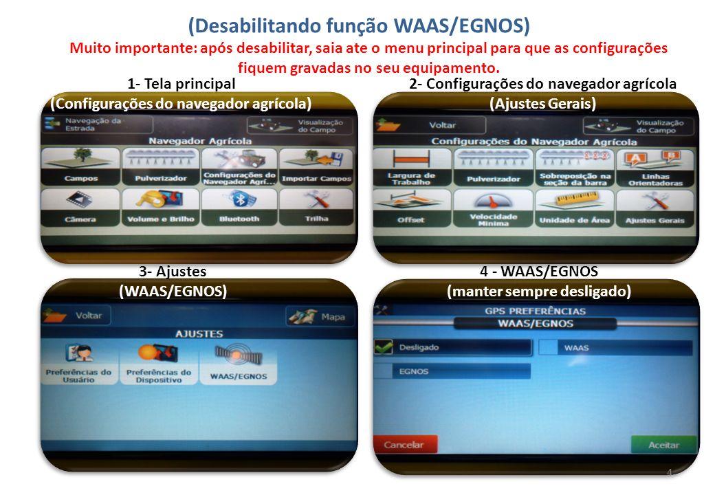 (Desabilitando função WAAS/EGNOS)
