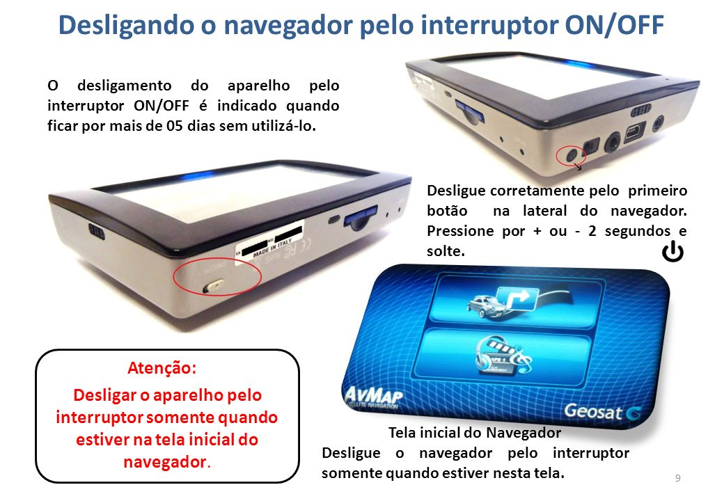 Desligando o navegador pelo interruptor ON/OFF