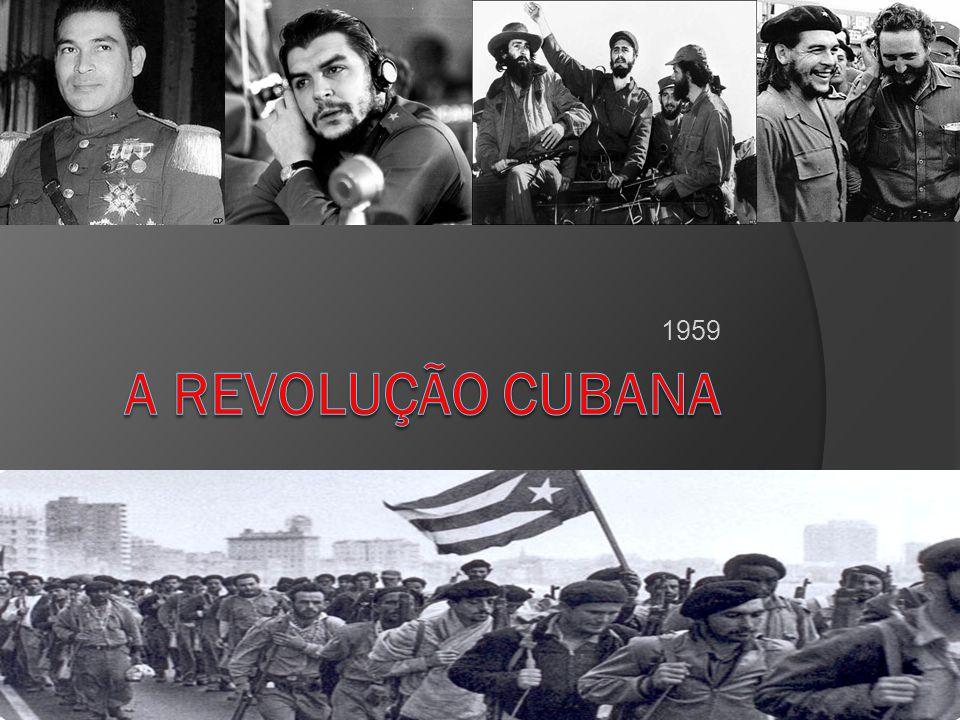 1959 A Revolução Cubana