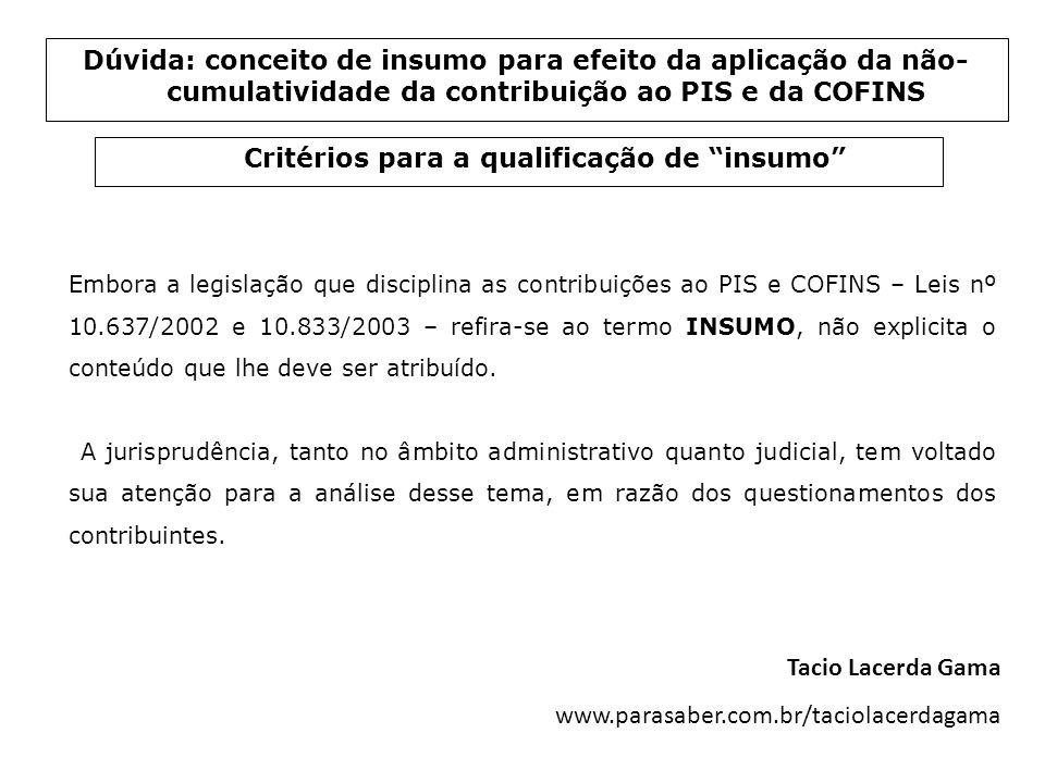 Critérios para a qualificação de insumo