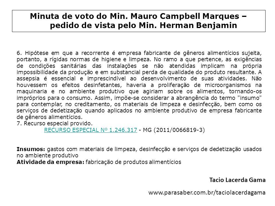 Minuta de voto do Min. Mauro Campbell Marques – pedido de vista pelo Min. Herman Benjamin