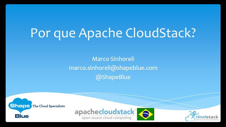 Por que Apache CloudStack