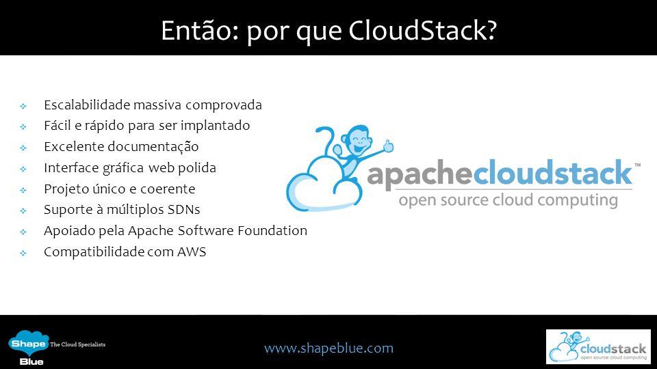 Então: por que CloudStack