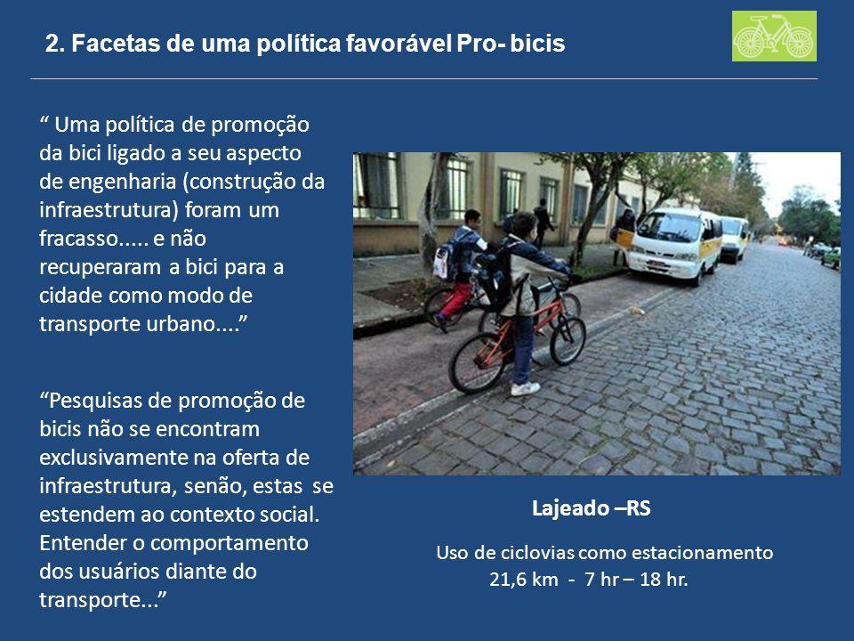 2. Facetas de uma política favorável Pro- bicis