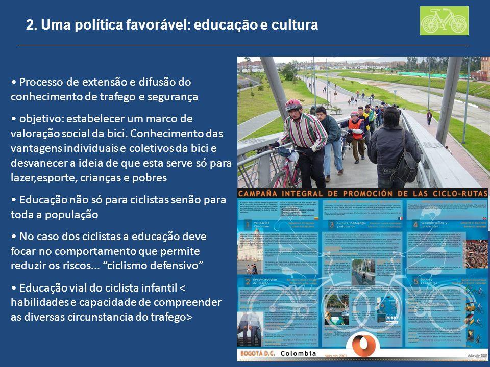 2. Uma política favorável: educação e cultura