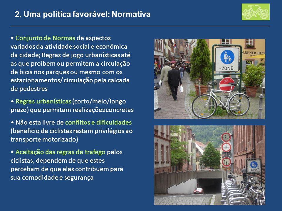 2. Uma política favorável: Normativa